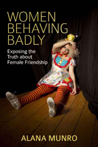 Cover of Alana Munro's Women Behaving Badly
