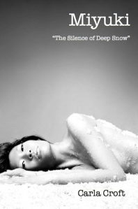 Cover of Carla Croft's novella Miyuki: The Silence of Deep Snow