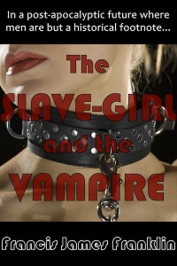 Cover of The Slave-Girl and the Vampire