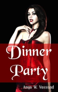 Cover of Dinner Party by Anya W Vossand