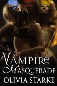 Cover of Vampire Masquerade by Olivia Starke