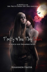 Cover of Pretty When They Collide by Rhiannon Frater