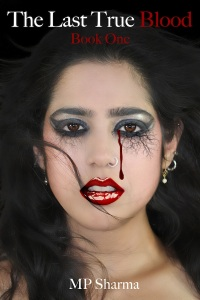 Cover of The Last True Blood by MP Sharma