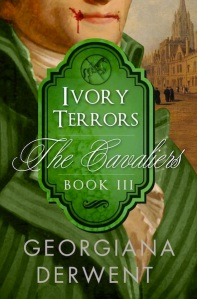 Cover of Ivory Terrors, Part 3 of The Cavaliers Trilogy, by Georgiana Derwent
