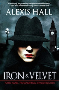 Cover of Iron And Velvet by Alexis Hall