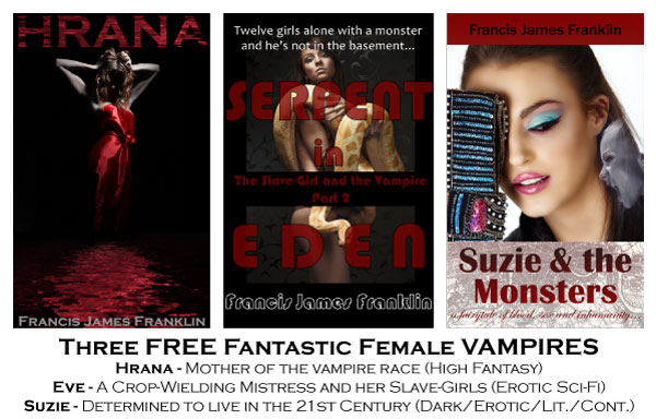 Three Free Fantastic Female Vampires - Free on Amazon for Kindle, October 1st-5th 2014