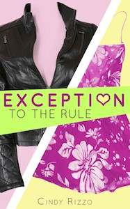 Cover of Exception To The Rule by Cindy Rizzo
