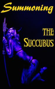 Cover of Summoning The Succubus by Helen Atreya
