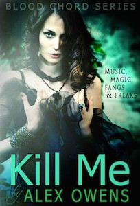 Cover of Kill Me by Alex Owens