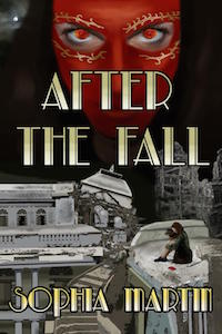 Cover of After the Fall by Sophia Martin